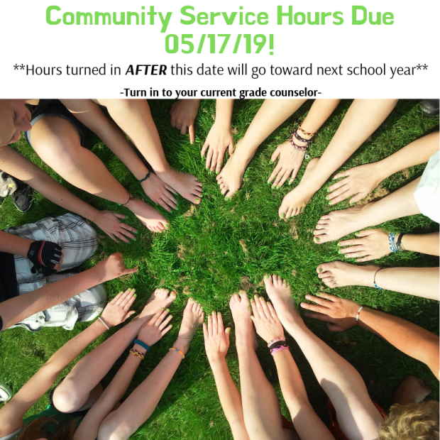Community Service Hours Due 05_17_19!